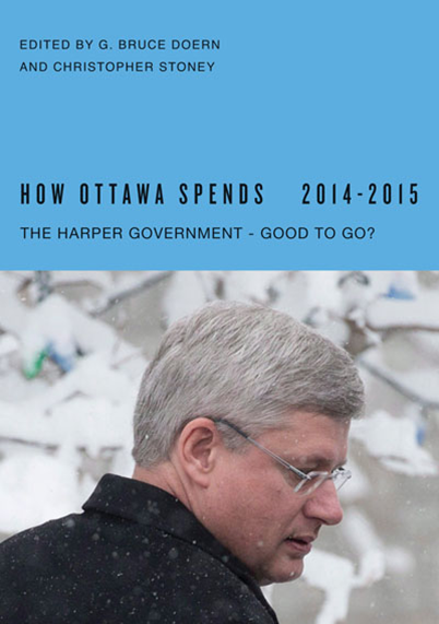 How Ottawa Spends, 2014-2015: The Harper Government – Good to Go?