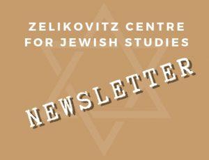 View Quicklink: Zelikovitz Centre Winter 2019 Newsletter
