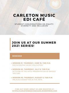 Poster for the Carleton Music EDI Cafe Summer Series