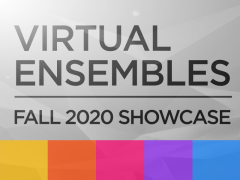 Thumbnail image: Virtual Ensembles Fall 2020 Showcase