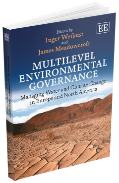 A photo of a book entitled Multilevel Environmental Governance, Managing Water and Climate Change in Europe and North America. Edited by James Meadowcroft and Inger Weibust
