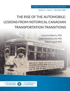 The Rise of the Automobile: Lessons from historical Canadian Transportation Transitions
