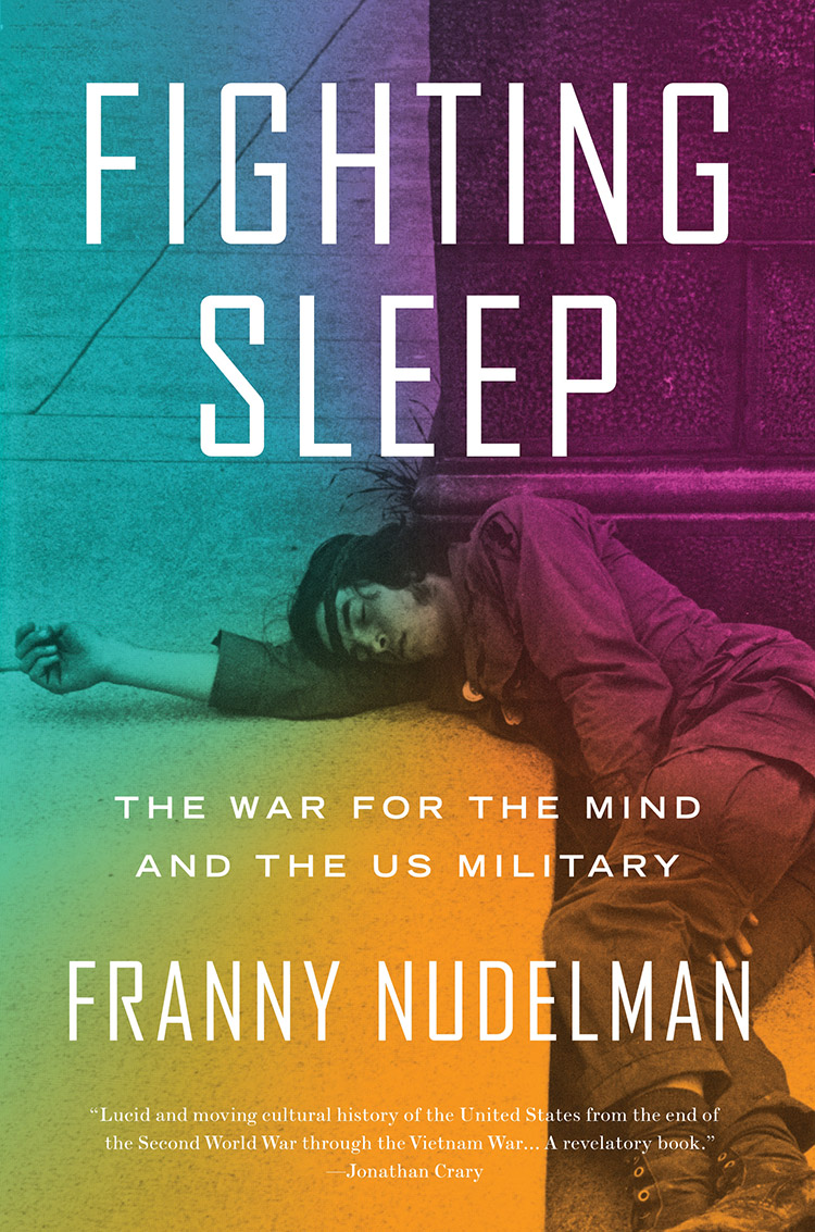 Fighting Sleep: The War for the Mind and the U.S. Military book cover