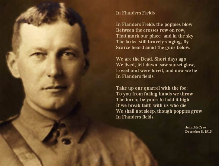 Lieutenant Colonel John McCrae, MD was a Canadian poet, physician, author, artist and soldier during World War I, and a surgeon during the Second Battle of Ypres, in Belgium.