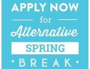 View Quicklink: Apply for an Alternative Spring Break