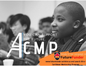 View Quicklink: Have You Heard Of The Afro/Caribbean Mentorship Program (ACMP)?