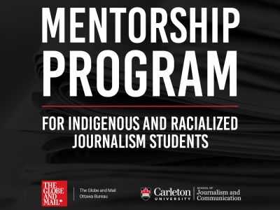 Photo for the news post: Globe and Mail launches new mentorship program for Indigenous and Racialized journalism students at Carleton University
