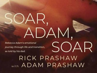 Photo for the news post: Soar, Adam, Soar: Journalism almunus tells the story of his transgender son