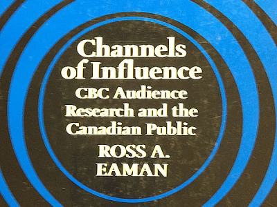 Photo for the news post: Ross Eaman | Channels of Influence: CBC Audience Research and the Canadian Public