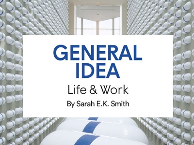 Photo for the news post: Sarah Smith | General Idea: Life and World
