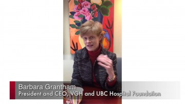 Thumbnail for: Barbara Grantham, President and CEO, VGH and UBC Hospital Foundation