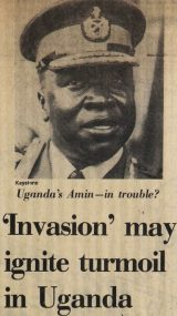 Photo of Idi Amin, Caption: Uganda's Amin - in trouble? 'Invasion' may ignite turmoil in Uganda