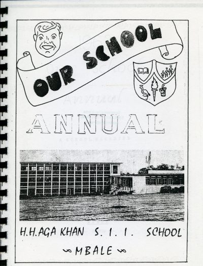 """Cover photo of """"Our School Annual"""" H.H. Aga Khan S.I.I. School, Mbale"""