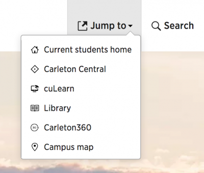 new drop down menu showing links to current students homepage, Carleton Central, cuLearn, Library, Carleton 360, and Campus map